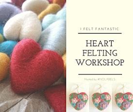 Felt Making - Hearts tickets