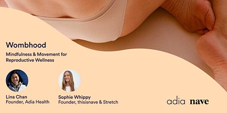 Wombhood: Mindfulness & Movement for Reproductive Wellness tickets