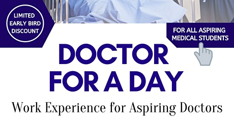 Doctor for a Day - An Experience for Aspiring Medics tickets