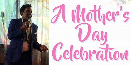 Celebrate Mom with songs of Love tickets