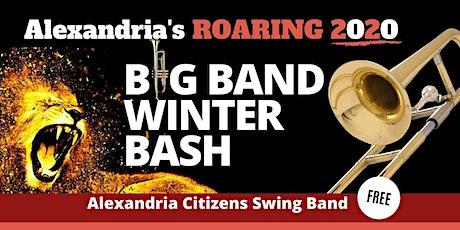 Alexandria's Roaring 2020 BIG BAND Winter Bash -- FREE tickets