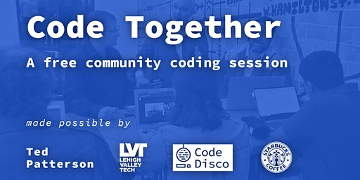 Code Together | Lehigh Valley - A free community coding session
