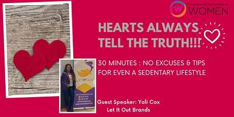 """IAW Orland presents """"HEARTS ALWAYS TELL THE TRUTH!!!"""" tickets"""