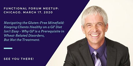 Functional Forum Meetup Chicago: March 2020 - Featuring Dr. Tom O'Bryan tickets