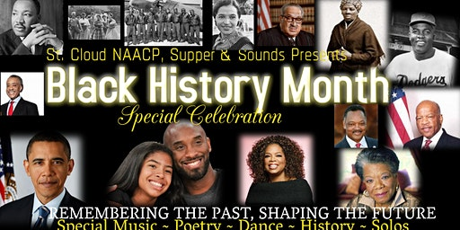 BLACK HISTORY ,REMEMBERING THE PAST,SHAPING THE FUTURE-ST. CLOUD NAACP,