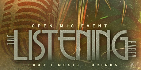 The Listening Party: Open Mic Event tickets