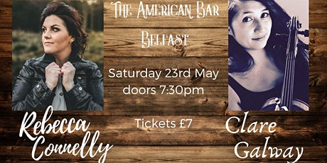 Rebecca Connelly & Clare Galway tickets