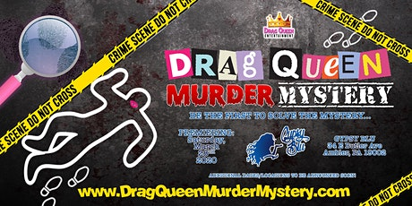 Drag Queen Murder Mystery Dinner tickets