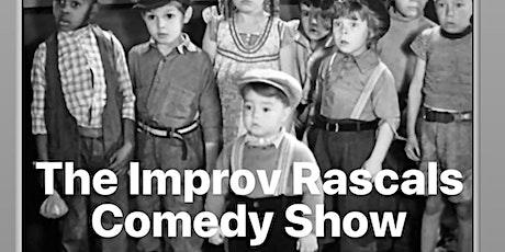 The Improv Rascals Comedy Show tickets