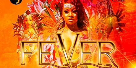 FEVER - TNT CARNIVAL RETURN FETE tickets
