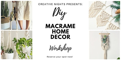 DIY Macrame Home Decor Workshop by Creative Nights Tickets