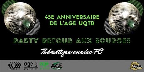 Party retour aux sources - 45e anniversaire de l'AGE UQTR billets
