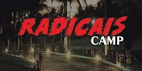 Radicais Camp ingressos