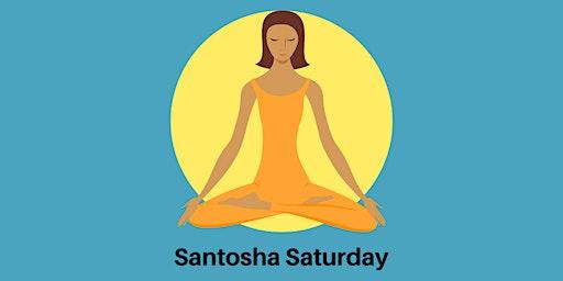 Santosha Saturday  - Yin Yoga Class (May)