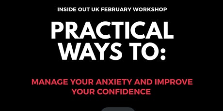 PRACTICAL WAYS TO: MANAGE YOUR ANXIETY AND BOOST YOUR CONFIDENCE tickets