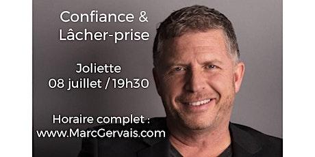JOLIETTE - Confiance / Lâcher-prise 15$  tickets