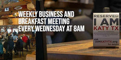 ***POSTPONED UNTIL FURTHER NOTICE*** Weekly Business and Breakfast Meeting