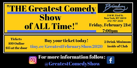 THE Greatest Comedy Show of ALL Time - The Late February Edition! tickets