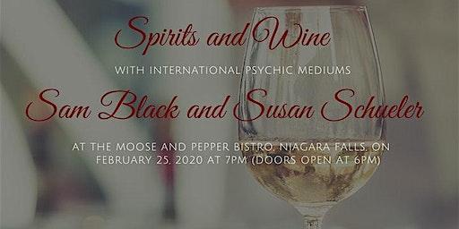 Spirits and Wine: International Psychic Mediums, Sam Black & Susan Schuler