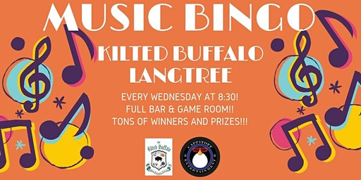 Wed Music Bingo at Kilted Buffalo Langtree