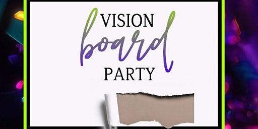 Inspired Minds: What will you manifest in 2020? Vision Board Party