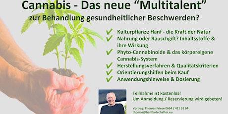 """Vortrag: """"Cannabis - das Multitalent gegen gesundheitliche Beschwerden?"""" Tickets"""