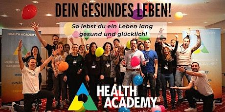 Dein gesundes Leben #2 - Das Geheimnis eines gesunden & glücklichen Lebens! Tickets