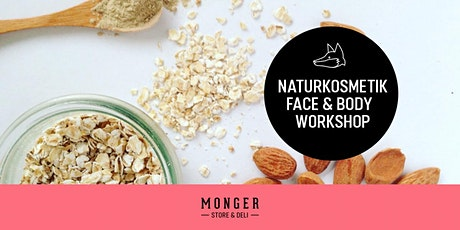 Naturkosmetik Face & Body Workshop Tickets