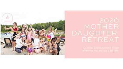 Mother Daughter Empowerment Retreat 2020 tickets