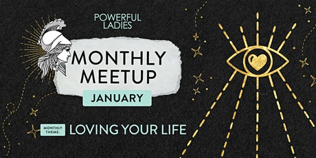 Powerful Ladies Monthly Meetup February - Costa Mesa, Orange County, CA tickets