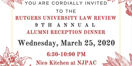 Rutgers University Law Review 9th Annual Alumni Reception Dinner tickets