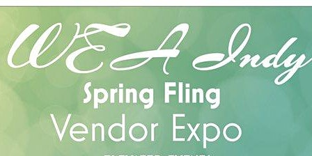 WEA Indy Annual Spring Fling Networking Weekend 2020