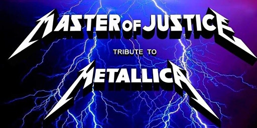 Edgewater Bar and Grill Presents Metallica Tribute/Master of Justice