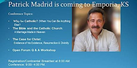 Patrick Madrid - Why Be Catholic? tickets