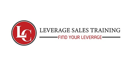 Leverage Sales Training - 101 - Understanding Sales and Win More! tickets