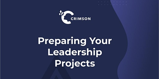 Preparing Your Leadership Projects