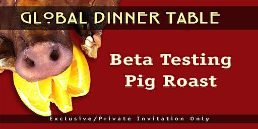 Pig roast Beta Testing