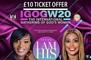 International Gathering Of God's Women 2020- I Am His