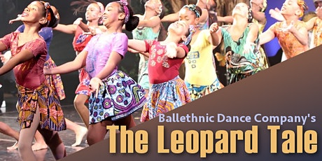 Ballethnic's The Leopard Tale - Community Dress Rehearsal tickets