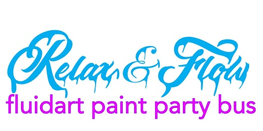 Relax & Flow Fluid Art Paint Party Bus