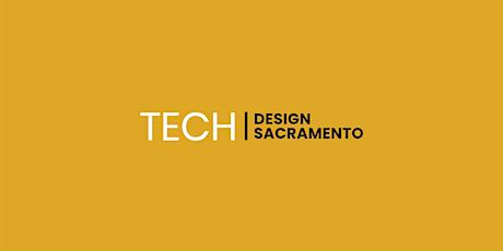 Tech Design Sacramento: UX Case Study Night tickets