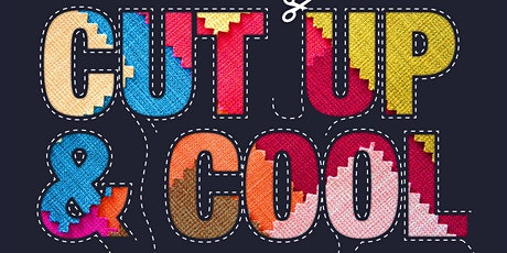 CUT UP & COOL - Re-imagined fashion for a more sustainable future tickets