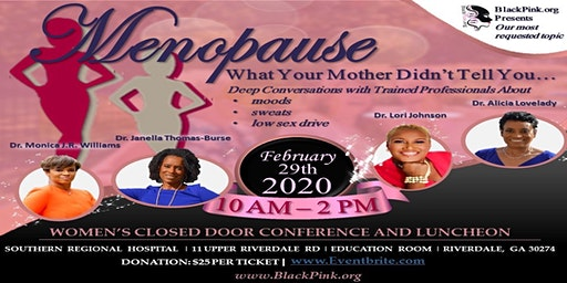 Menopause, What Your Mother Didn't Tell You...