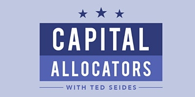 CAPITAL ALLOCATORS LIVE!
