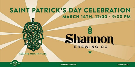 St. Patrick's Day Celebration at Shannon Brewing Co tickets