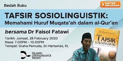"Bedah Buku ""Tafsir Sosiolinguistik"" bersama Dr Faisol Fatawi"