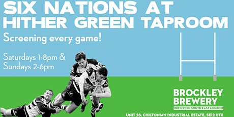 Six Nations at Hither Green Taproom tickets