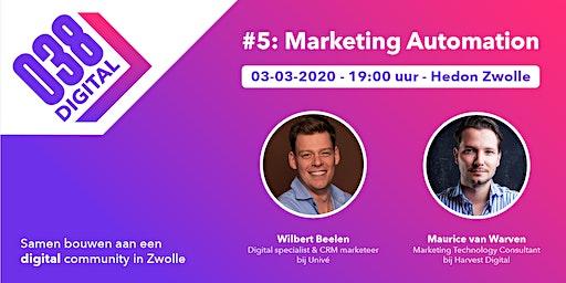 038 Digital #5 - Marketing Automation