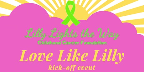 Love Like Lilly Kick-Off Event tickets