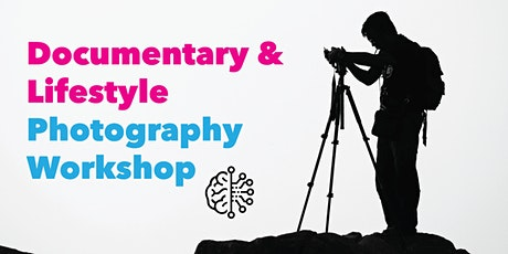 Documentary and Lifestyle Photography Masterclass tickets